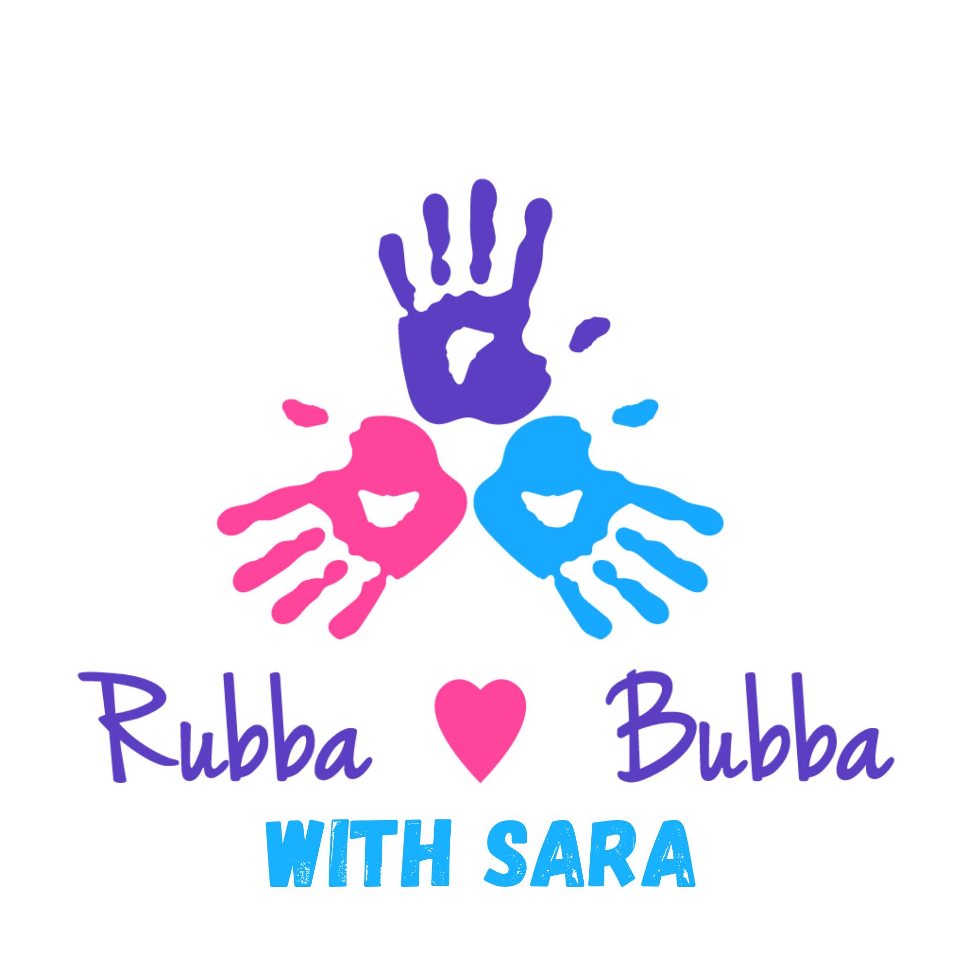 Rubba-Bubba with Sara